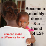 Monthly donor and LSF-friend